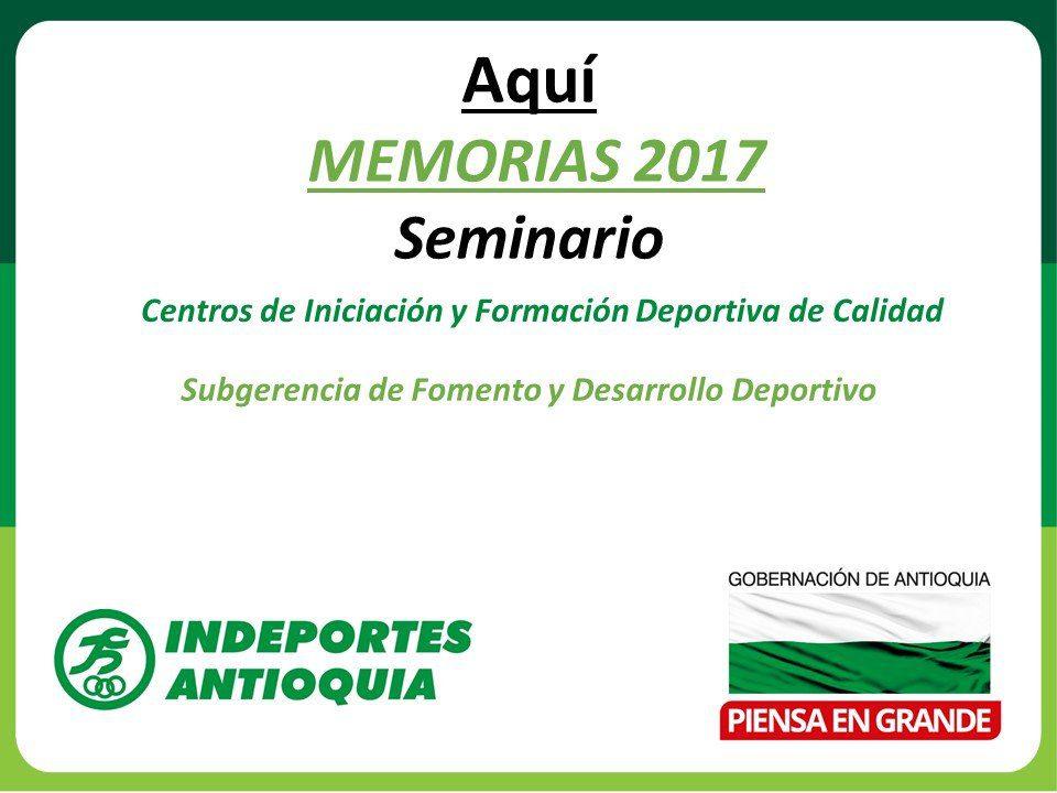 memorias seminarios 2017 Indeportes Antioquia